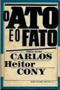O.ato.e.o.fato.Carlos.Heitor.Cony