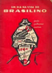 Um.dia.na.vida.de.Brasilino.Paulo.Guilherme.Martins